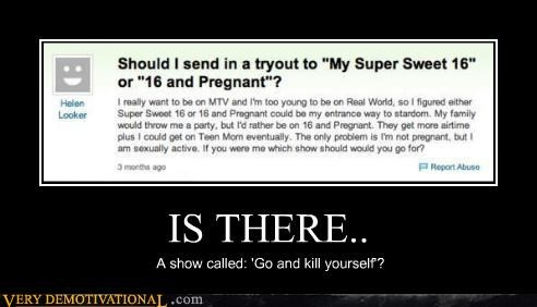 IS THERE.. A show called: 'Go and kill yourself'?