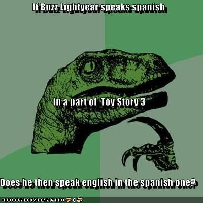 buzz lightyear comprende movies philosoraptor pixar spanish toy story - 4702714112