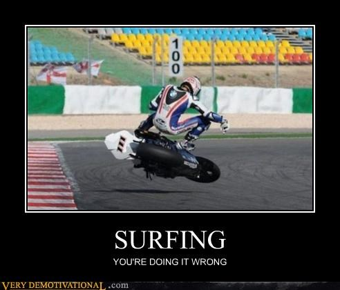bad idea,motorcycle,surfing,Terrifying
