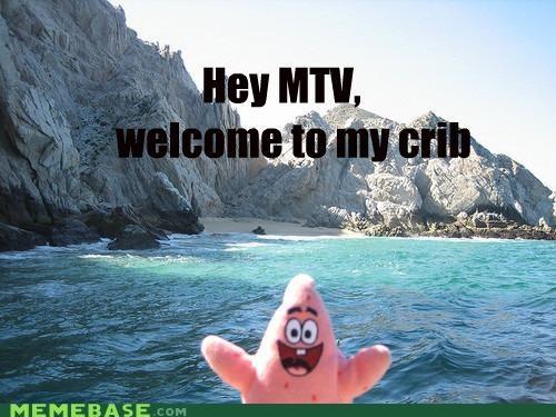 cribs Memes mtv patrick starfish water - 4702754304