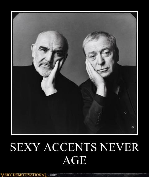 accents British michael cain Pure Awesome sean connery
