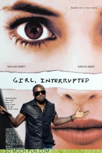 girl interrupted imma let you finish james mangold kanye west literalism meme Movie poster taylor swift title - 4703802624