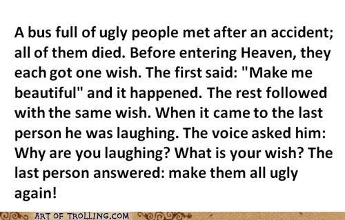 Death joke ugly - 4704655616