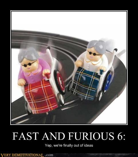 Fast and Furious old ladies wheelchairs