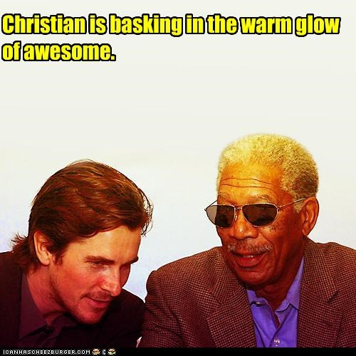Christian is basking in the warm glow of awesome.