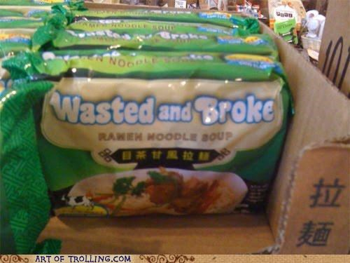 broke,IRL,noodles,ramen,wasted