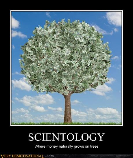 idiots,money,scientology,tree