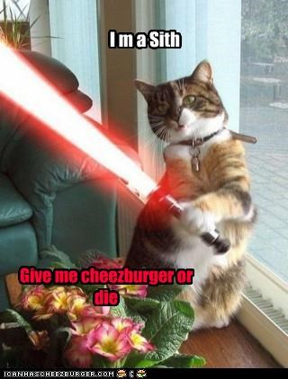 I m a Sith Give me cheezburger or die