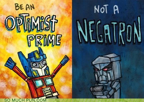 advice,Hall of Fame,literalism,megatron,negative,optimist,optimus prime,similar sounding,transformative,transformers