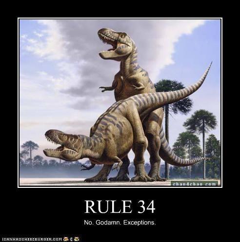 RULE 34 No. Godamn. Exceptions.