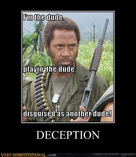 actor,celeb,deception,demotivational,Movie,robert downey jr,tropic thunder