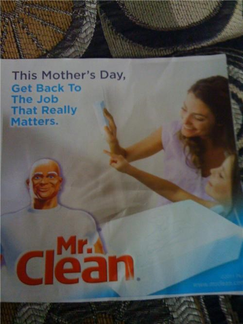 Badvertising Make Your Own Sandwich Misogyny mothers day mr clean sexism - 4714636288