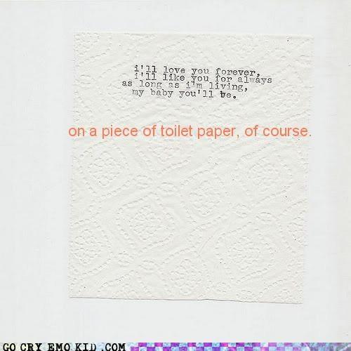 emolulz,forever,love,poop joke,toilet paper