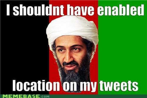 location Memes osama to shreds you say twitter - 4715822592