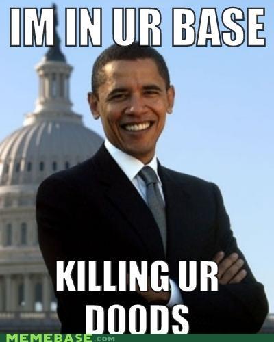 doods Memes obama osama your base - 4715851776