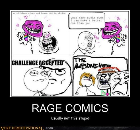 RAGE COMICS Usually not this stupid