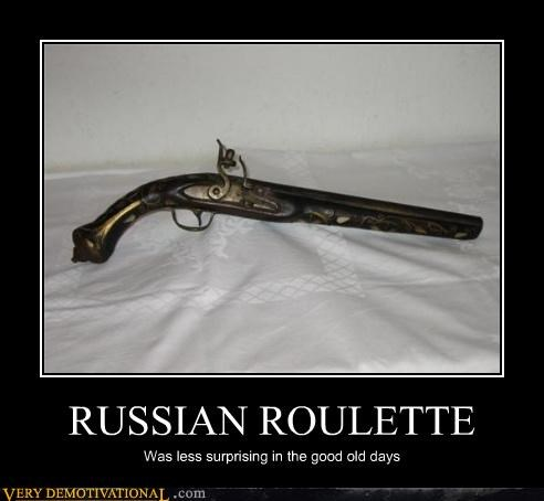 hilarious,pistol,russian roulette,Single Shot