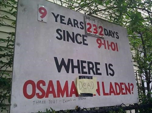 Osama Bin Laden Sign Hack sign of the times - 4717351936
