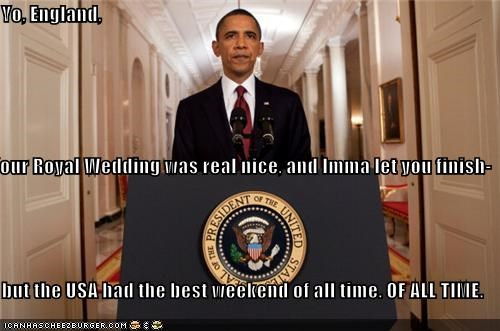barack oabama,political pictures,royal wedding