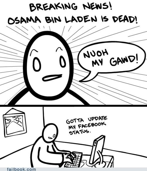 Osama Bin Laden sad but true status update - 4718255360
