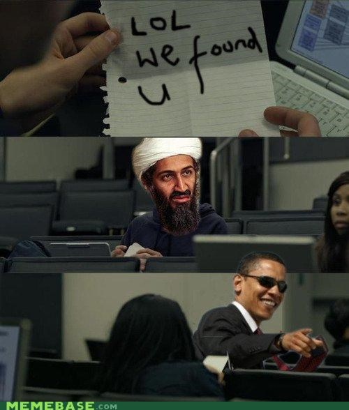 found you,obama,osama,zuckerberg