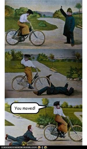You moved!