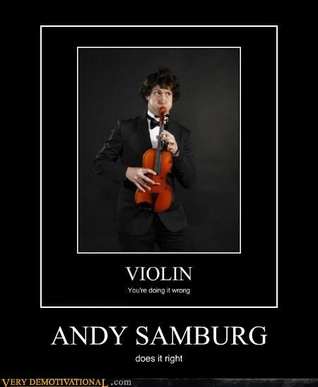 andy samburg,Pure Awesome,violin,wrong