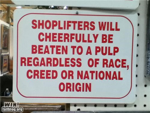 awesome at work shoplifting signs warning