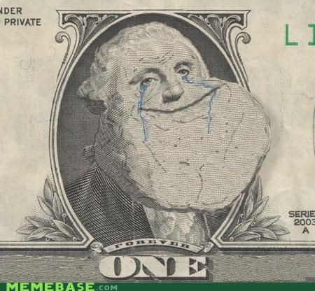 forever alone,George,money,one,washington