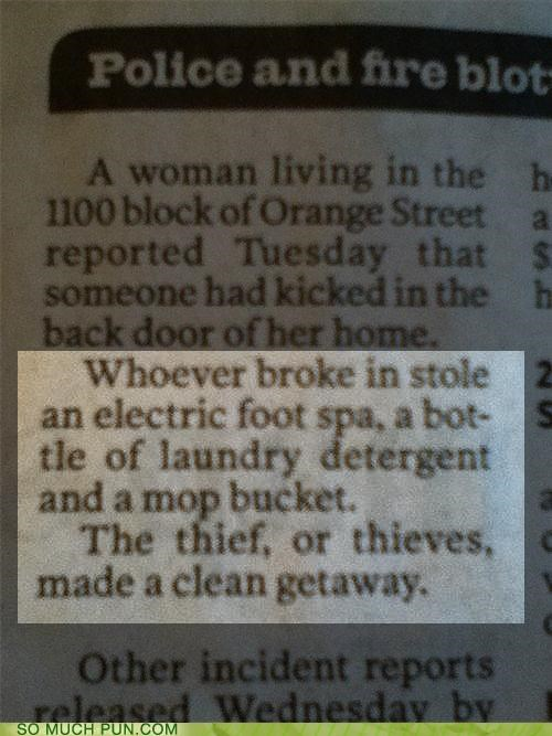 blotter clean cleaning supplies crime double meaning getaway Hall of Fame police report theft thief thieves touché