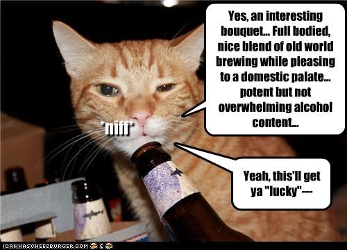"Yes, an interesting bouquet... Full bodied, nice blend of old world brewing while pleasing to a domestic palate... potent but not overwhelming alcohol content... Yeah, this'll get ya ""lucky""--- *niff*"
