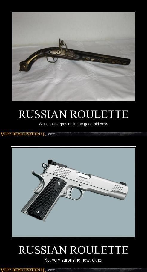hilarious,modern,russian roulette,surprising