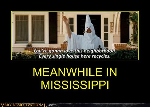 hilarious kkk mississippi recycles - 4726360576