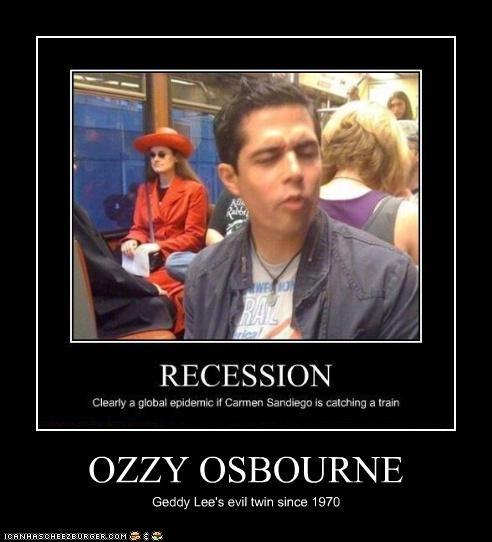 OZZY OSBOURNE Geddy Lee's evil twin since 1970