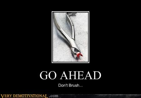 brush,dentist,hilarious,teeth