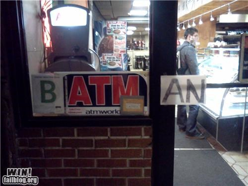 ATM,awesome at work,batman,hacked,nerdgasm,signs