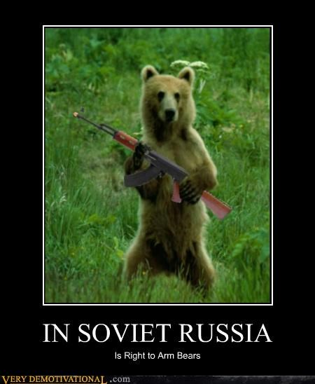 bears,guns,hilarious,second amendment,Soviet Russia