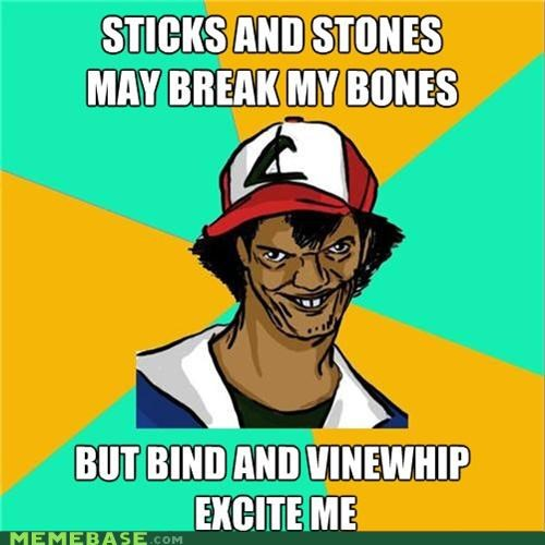 Dat Ash,Music,Pokémemes,rihanna,sm,sex,stick and stones