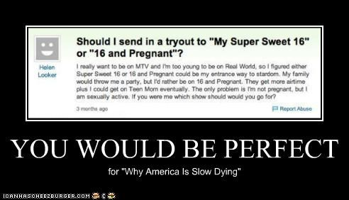 "YOU WOULD BE PERFECT for ""Why America Is Slow Dying"""
