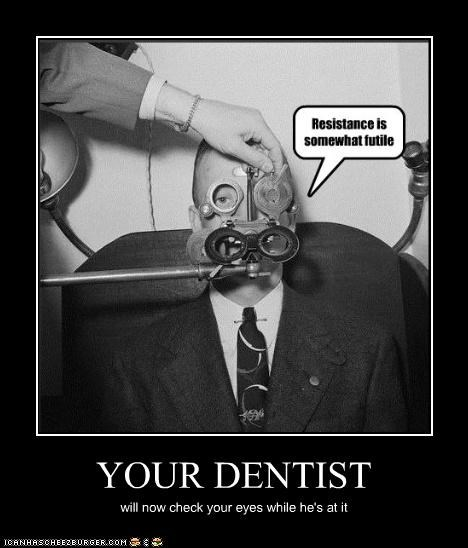 YOUR DENTIST will now check your eyes while he's at it