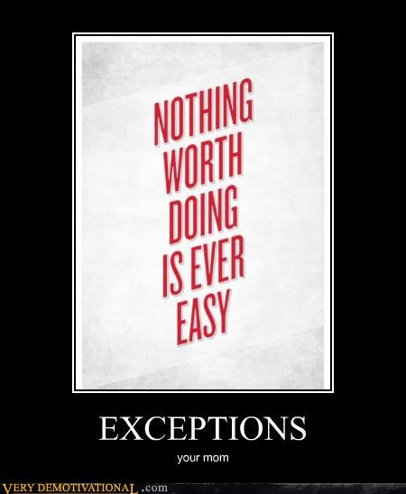 easy exceptions hilarious your mom - 4734154240
