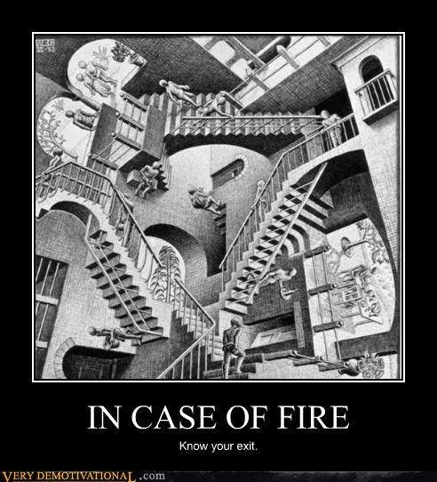 exit,fire,hilarious,mc escher,stairs