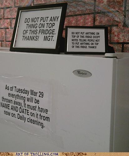 do not,fridge,IRL,notice,sign