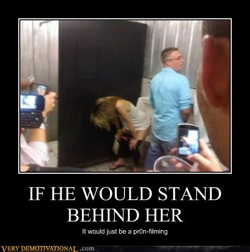 IF HE WOULD STAND BEHIND HER