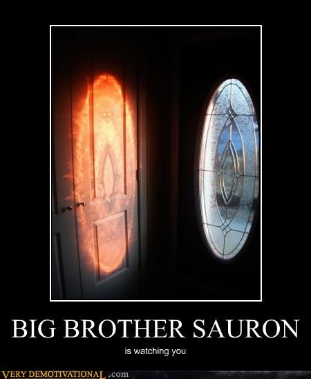 BIG BROTHER SAURON is watching you