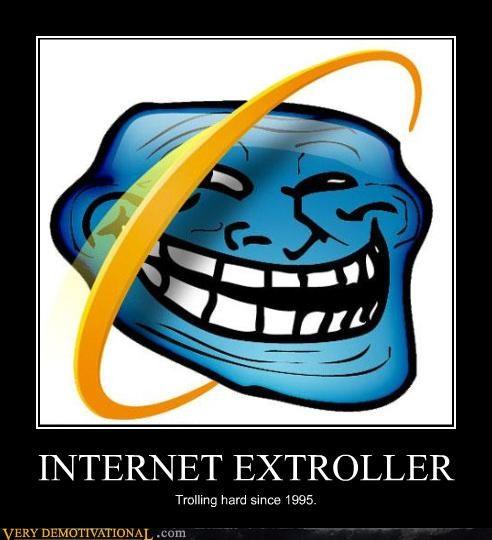 hilarious,internet explorer,microsoft,troll