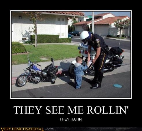 cops hatin hilarious motorcycle racism - 4741424640