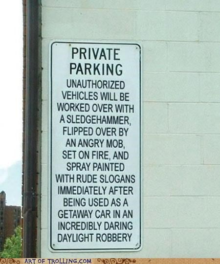 IRL parking rude sign - 4741560320