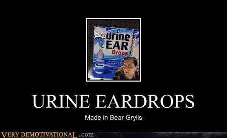 bear grylls,ear drops,hilarious,urine