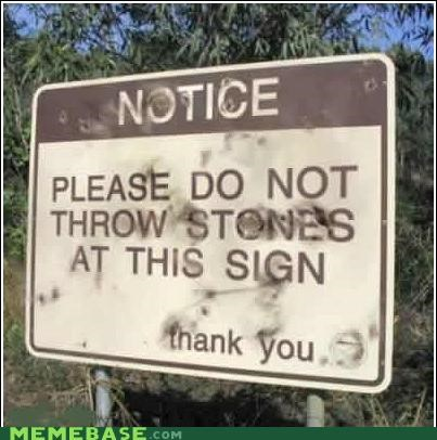 IRL notice rocks signs - 4742438656